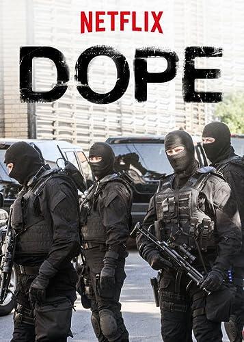 Dope - Season 3