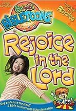 God Rocks! BibleToons: Rejoice in the Lord!