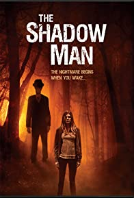 Primary photo for The Shadow Man