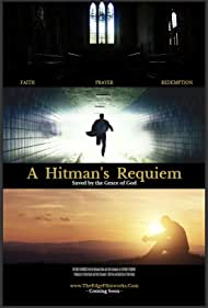 A Hitman's Requiem: Saved by the Grace of God