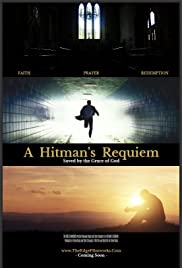 A Hitman's Requiem: Saved by the Grace of God Poster