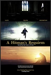 Primary photo for A Hitman's Requiem: Saved by the Grace of God