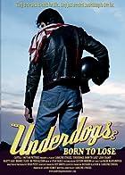 Underdogs: Born to Lose