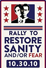 The Rally to Restore Sanity and/or Fear(2010) Poster - TV Show Forum, Cast, Reviews