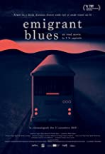 Emigrant Blues: a Road Movie in 2 1/2 Chapters