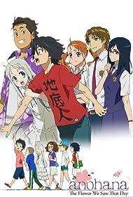 Ano hi mita hana no namae o bokutachi wa mada shiranai. (2011) Poster - TV Show Forum, Cast, Reviews