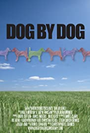 Dog by Dog Poster