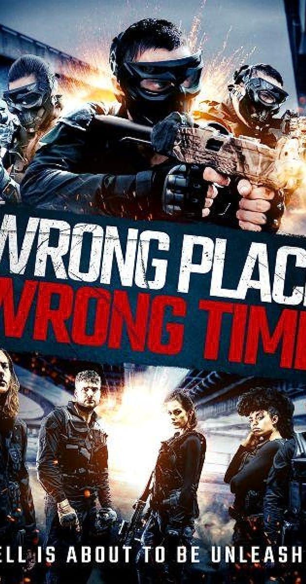 Wrong Place, Wrong Time (2021) - User ratings - IMDb