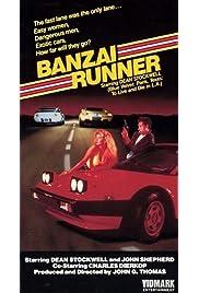 Banzai Runner () film en francais gratuit