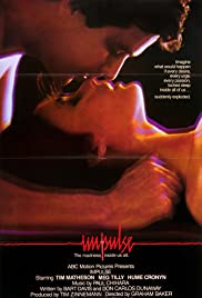 Impulse (1984) Poster - Movie Forum, Cast, Reviews