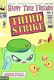 Happy Tree Friends, Volume 3: Third Strike Poster