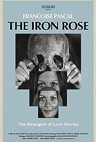 La rose de fer (1973) Poster - Movie Forum, Cast, Reviews