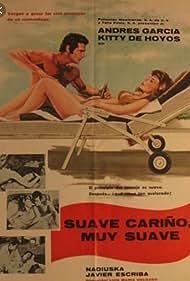 Suave, cariño, muy suave (1978)