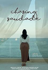 Chasing Saudade Poster
