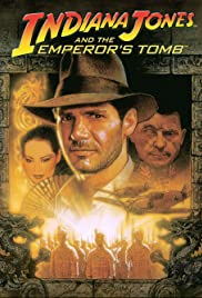 Indiana Jones and the Emperor's Tomb (2003) Poster - Movie Forum, Cast, Reviews