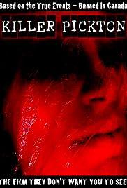 Killer Pickton(2006) Poster - Movie Forum, Cast, Reviews