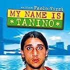Corrado Fortuna in My Name Is Tanino (2002)