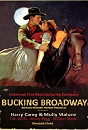 Bucking Broadway (1917) Poster - Movie Forum, Cast, Reviews