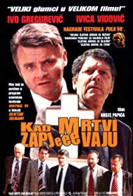 Kad mrtvi zapjevaju Poster - Movie Forum, Cast, Reviews