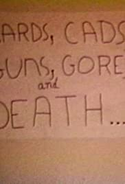 Cards, Cads, Guns, Gore and Death Poster