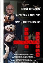Hipster Horror House