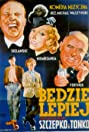 Bedzie lepiej (1936) Poster