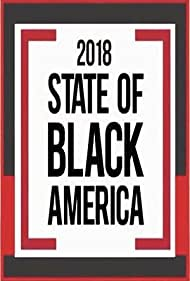 2018 State of Black America (2018)