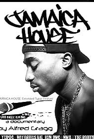 Tupac Shakur in Jamaica House (2013)