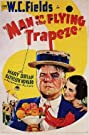 Man on the Flying Trapeze (1935) Poster