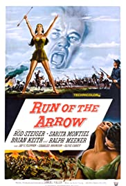 Run of the Arrow (1957) Poster - Movie Forum, Cast, Reviews