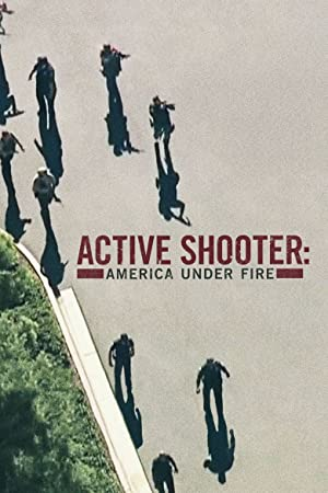 Where to stream Active Shooter: America Under Fire