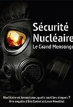 Sécurité nucléaire: le grand mensonge