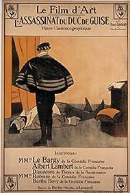 L'assassinat du duc de Guise (1909) Poster - Movie Forum, Cast, Reviews