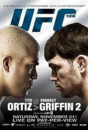UFC 106: Ortiz vs. Griffin 2 Poster