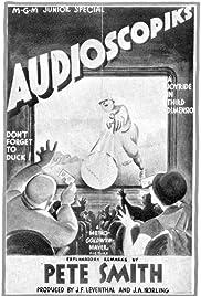 Audioscopiks(1935) Poster - Movie Forum, Cast, Reviews
