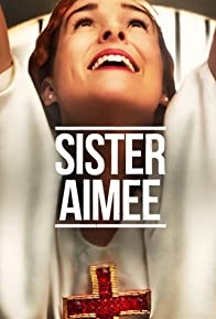Primary photo for Sister Aimee