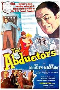 Legale kostenlose Filme online anschauen The Abductors  [1020p] [hdrip] by Andrew V. McLaglen