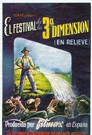 El festival de la tercera dimensión Poster