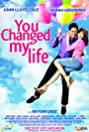 You Changed My Life (2009) Poster