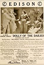 The Active Life of Dolly of the Dailies