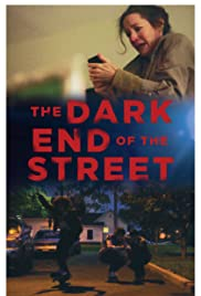 The Dark End of the Street Poster