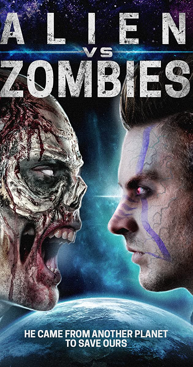 Alien Vs  Zombies (2017) - IMDb