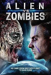 Primary photo for Alien Vs. Zombies