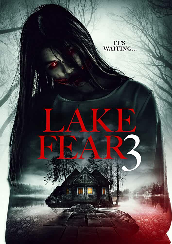 Lake Fear 3 2018 Full Movie Watch Online Download [350.MB]