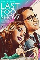 Last Fool Show Poster