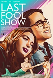 Watch Last Fool Show (2019)