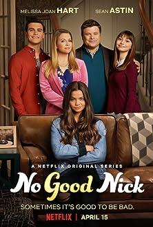 No Good Nick (2019– )
