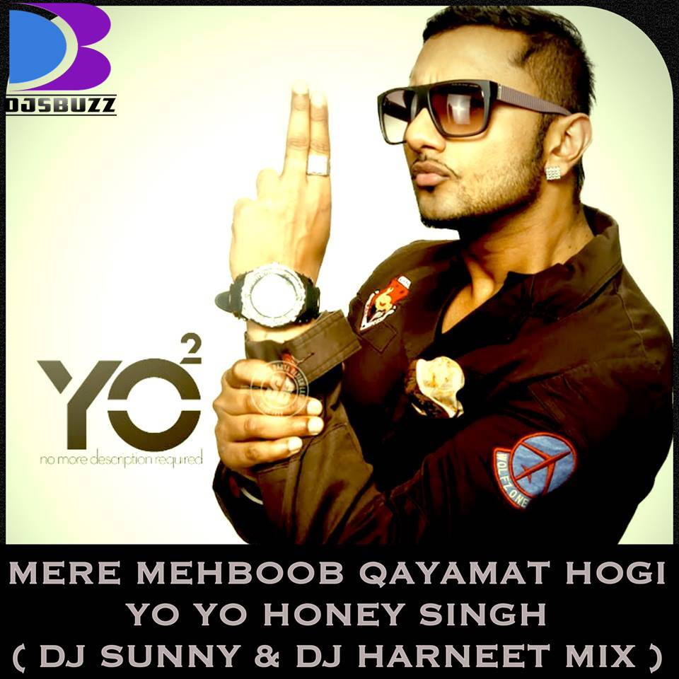 Mere Mehboob Qayamat Hogi Remix ft  HONEY SINGH (Video 2014