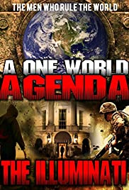 A One World Agenda: The Illuminati (2015) 720p