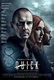 Jonas Karlsson, David Dencik, and Alba August in Quick (2019)